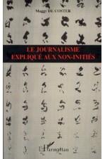 Le journalisme expliqué aux non-initiés